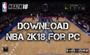 nba-2k18-install-pc-windows-mac-laptop